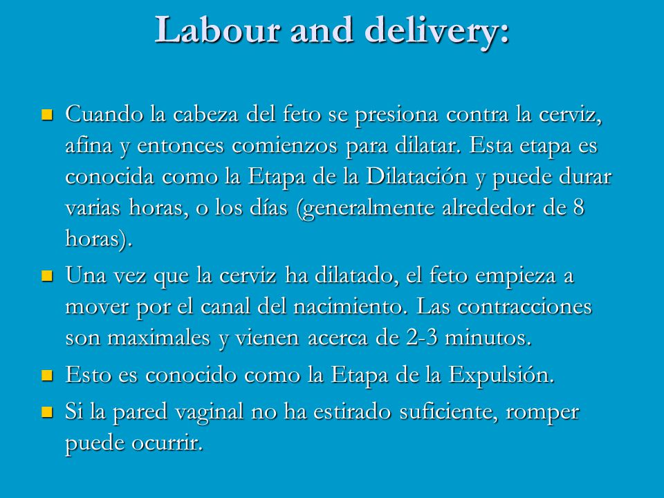 Labour and delivery: