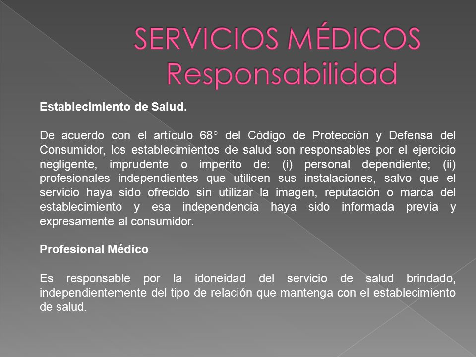 SERVICIOS MÉDICOS Responsabilidad