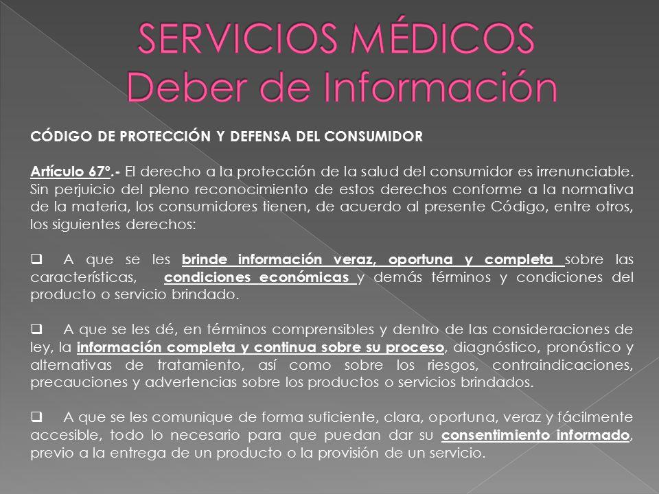 SERVICIOS MÉDICOS Deber de Información