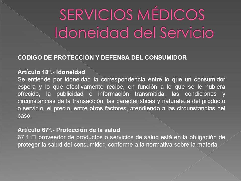 SERVICIOS MÉDICOS Idoneidad del Servicio