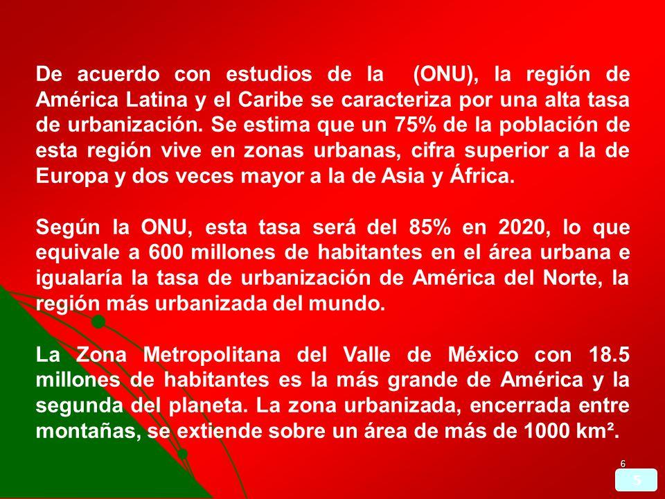 De acuerdo con estudios de la (ONU), la región de América Latina y el Caribe se caracteriza por una alta tasa de urbanización. Se estima que un 75% de la población de esta región vive en zonas urbanas, cifra superior a la de Europa y dos veces mayor a la de Asia y África.