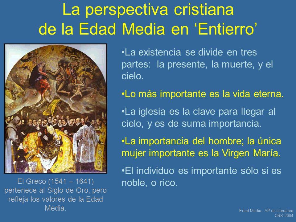 La perspectiva cristiana de la Edad Media en 'Entierro'