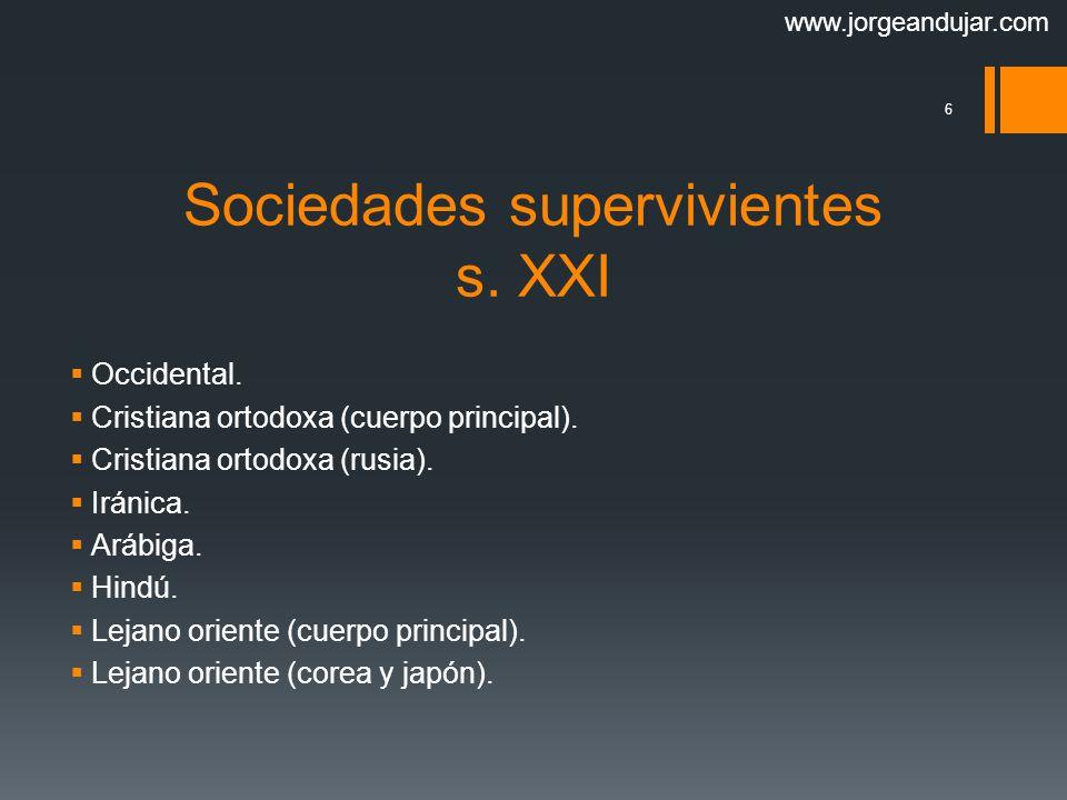 Sociedades supervivientes s. XXI