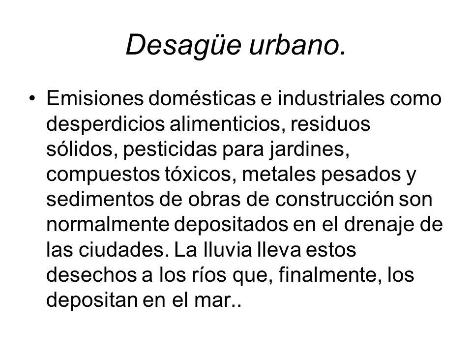 Desagüe urbano.