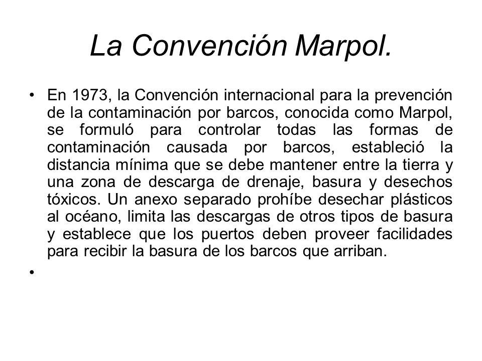 La Convención Marpol.