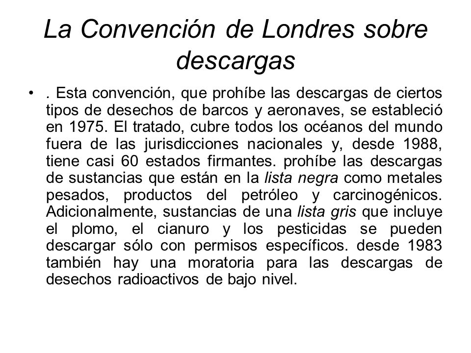 La Convención de Londres sobre descargas