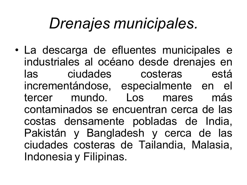 Drenajes municipales.