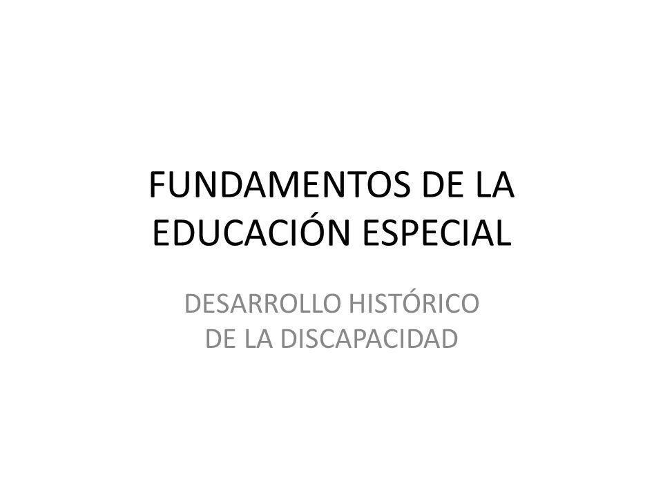 FUNDAMENTOS DE LA EDUCACIÓN ESPECIAL