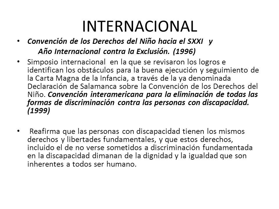 INTERNACIONAL Convención de los Derechos del Niño hacia el SXXI y