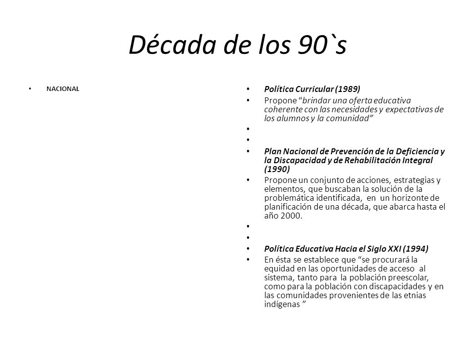 Década de los 90`s Política Curricular (1989)