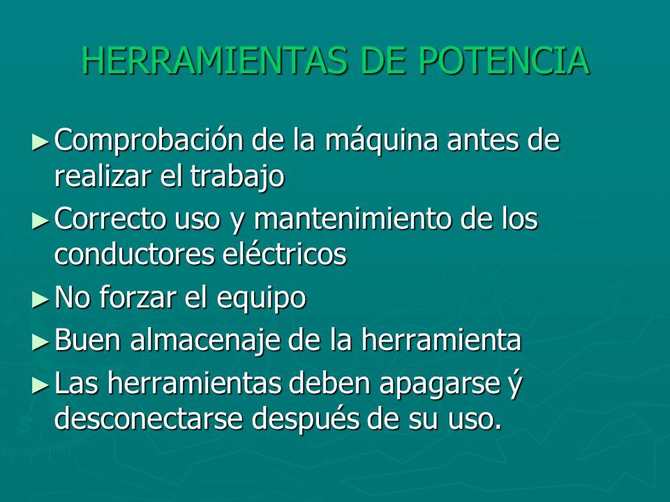 HERRAMIENTAS DE POTENCIA