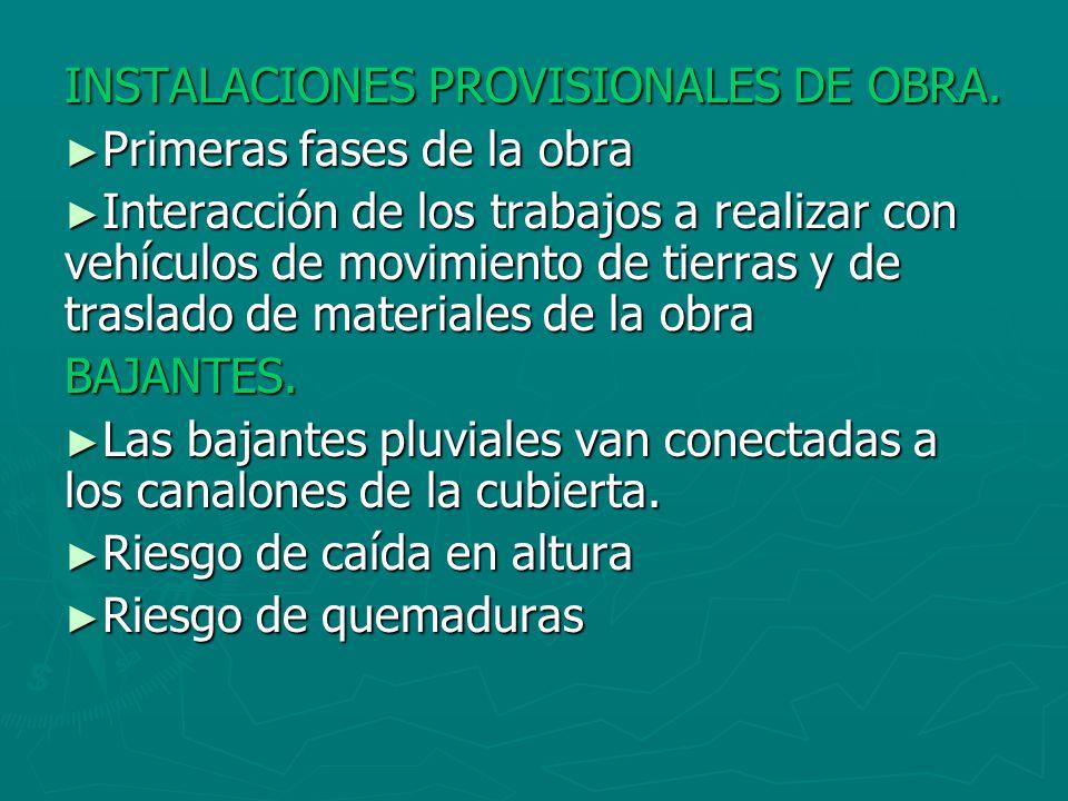 INSTALACIONES PROVISIONALES DE OBRA.