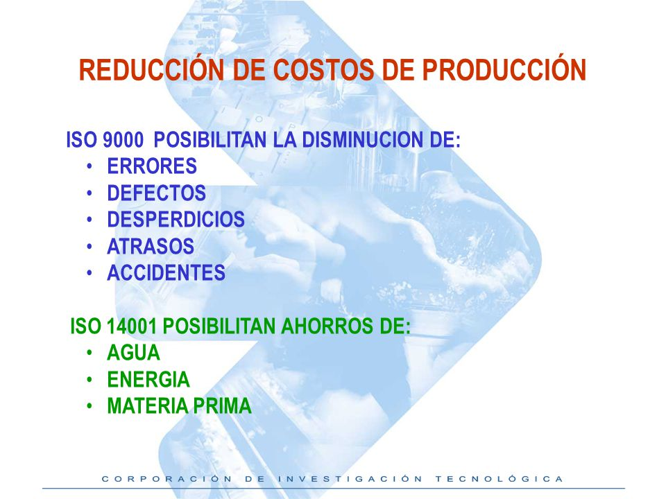 REDUCCIÓN DE COSTOS DE PRODUCCIÓN