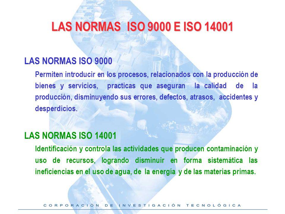LAS NORMAS ISO 9000 E ISO 14001 LAS NORMAS ISO 9000