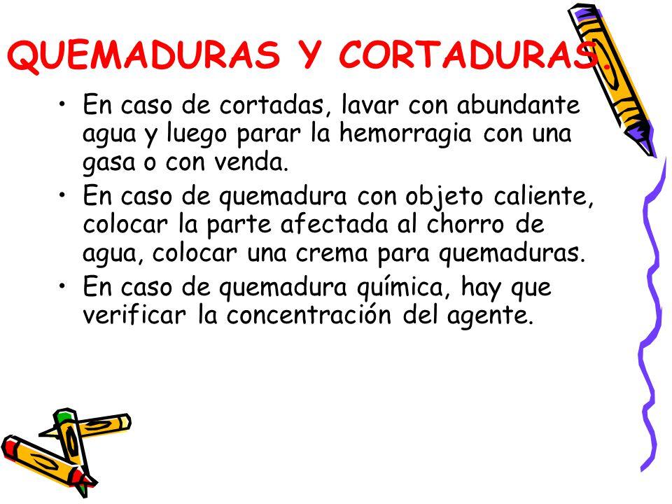 QUEMADURAS Y CORTADURAS.