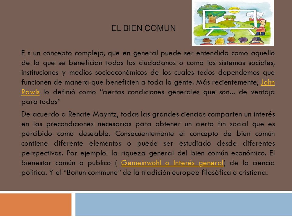 EL BIEN COMUN