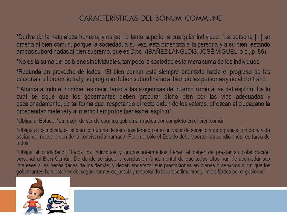 Características del bonum commune