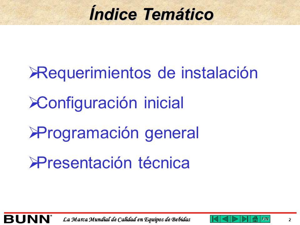 Requerimientos de instalación Configuración inicial
