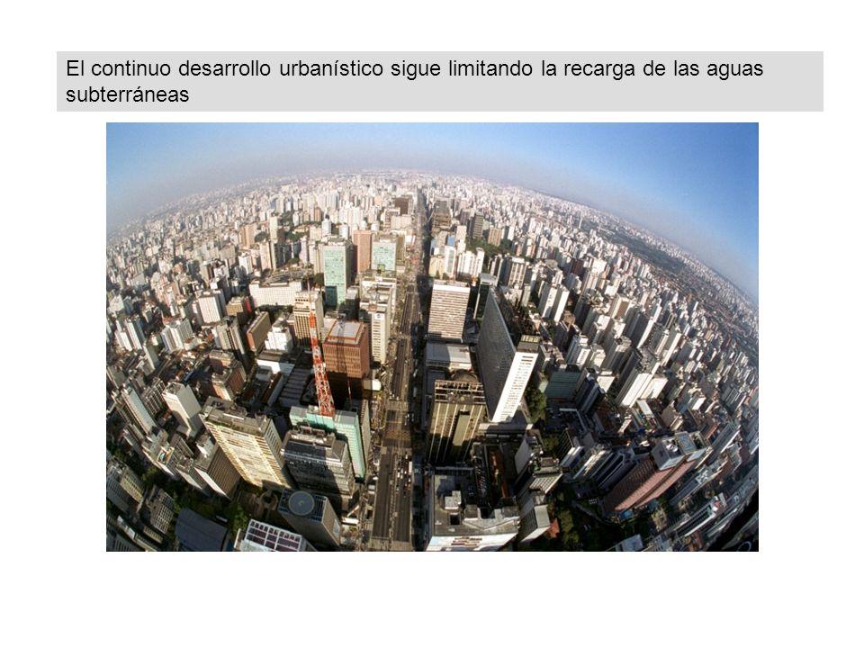 El continuo desarrollo urbanístico sigue limitando la recarga de las aguas subterráneas