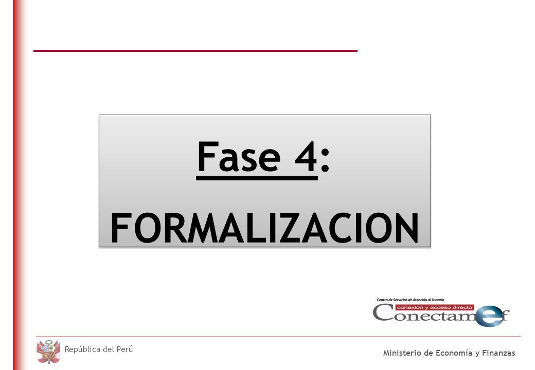 Formalización En esta fase Los acuerdos y compromisos adoptados en el Proceso Participativo, se formalizan en el mes de junio.