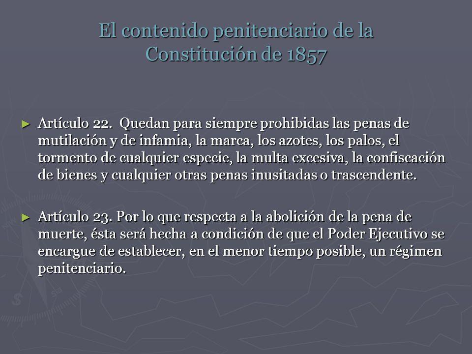 El contenido penitenciario de la Constitución de 1857