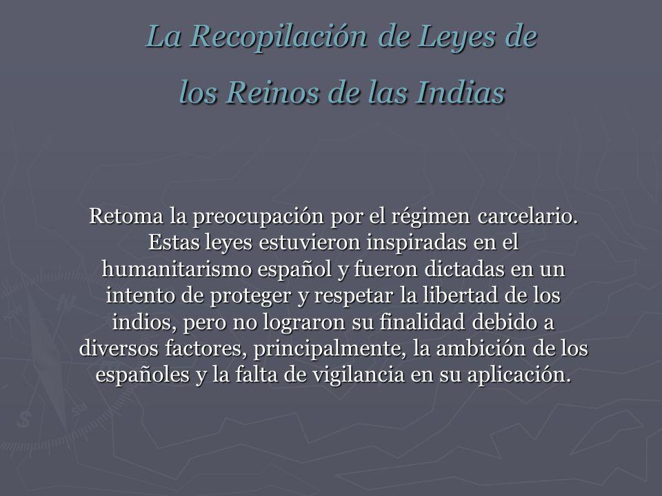 La Recopilación de Leyes de los Reinos de las Indias