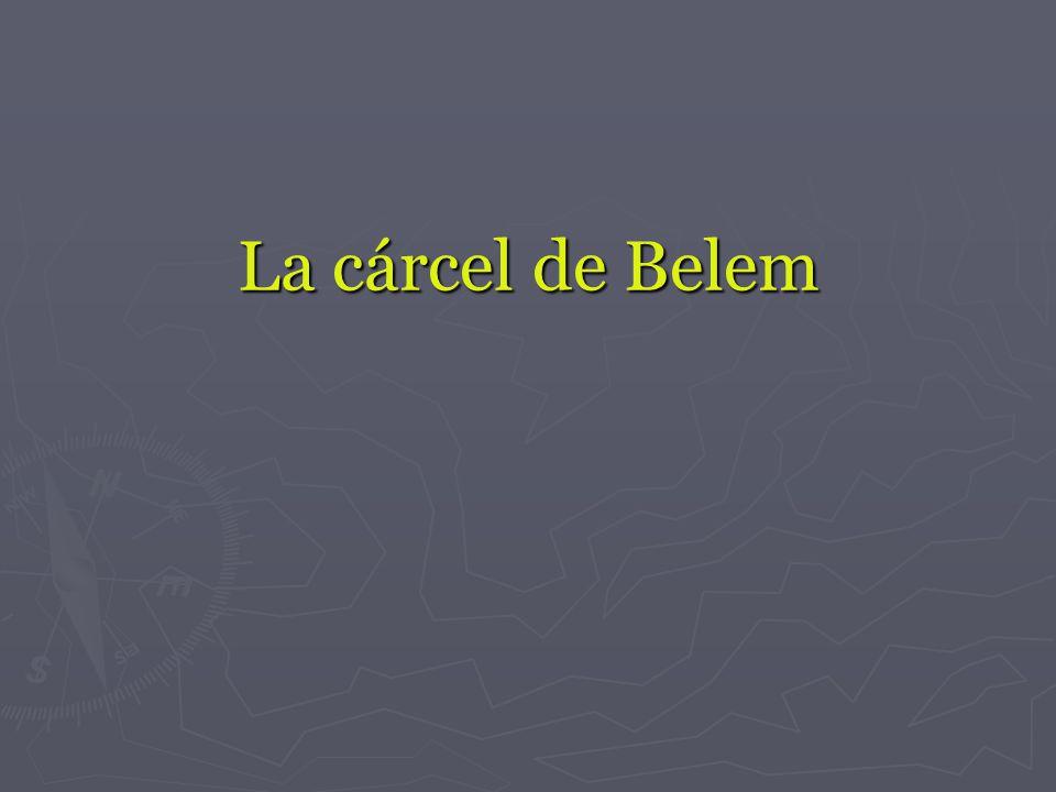 La cárcel de Belem