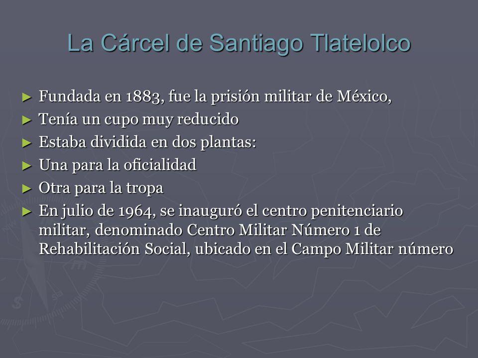 La Cárcel de Santiago Tlatelolco