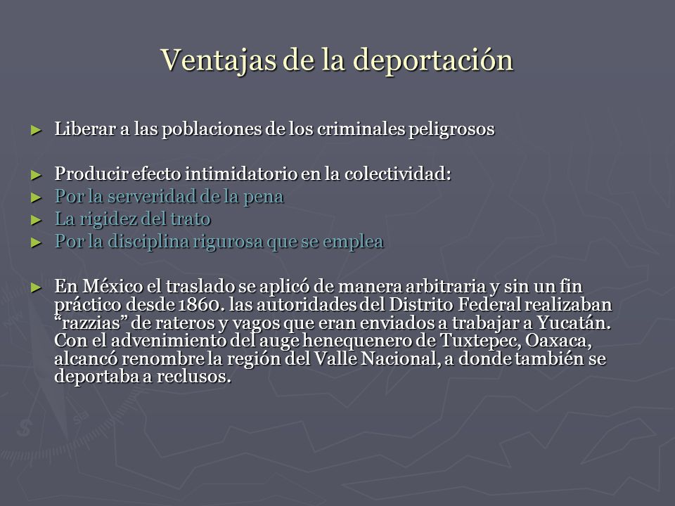 Ventajas de la deportación