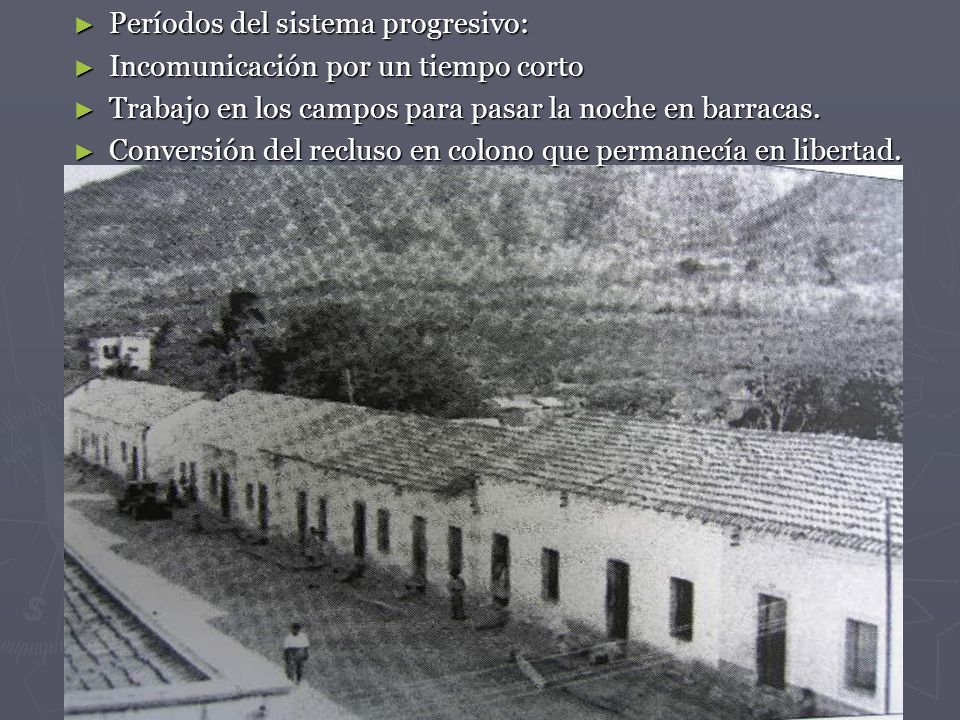 Períodos del sistema progresivo: