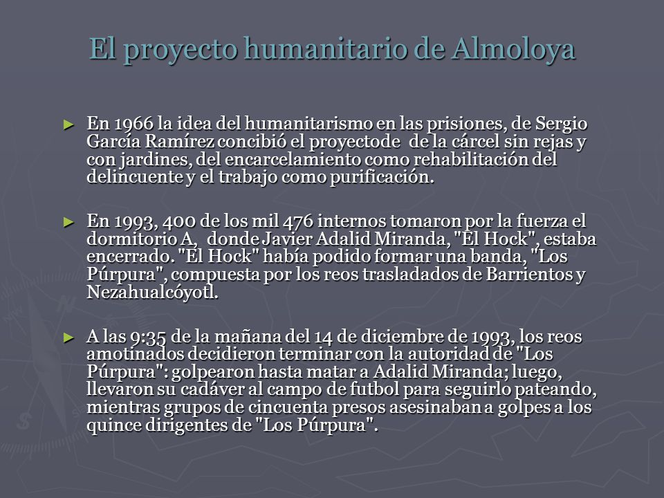 El proyecto humanitario de Almoloya