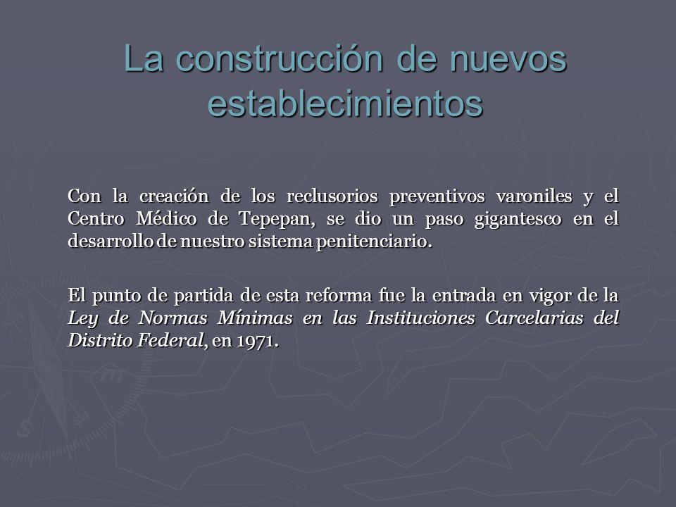 La construcción de nuevos establecimientos