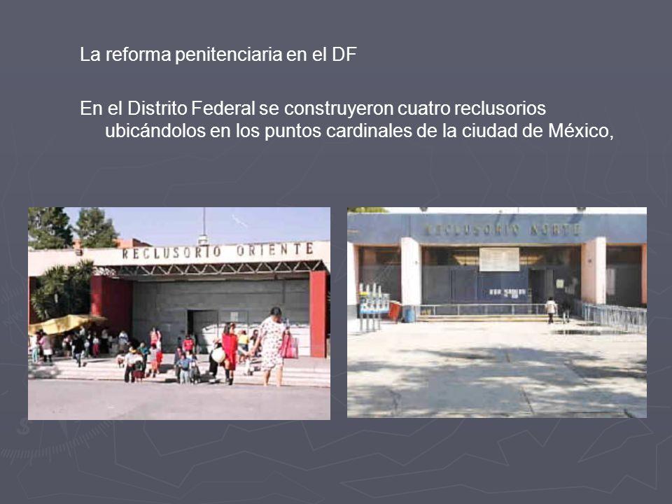 La reforma penitenciaria en el DF