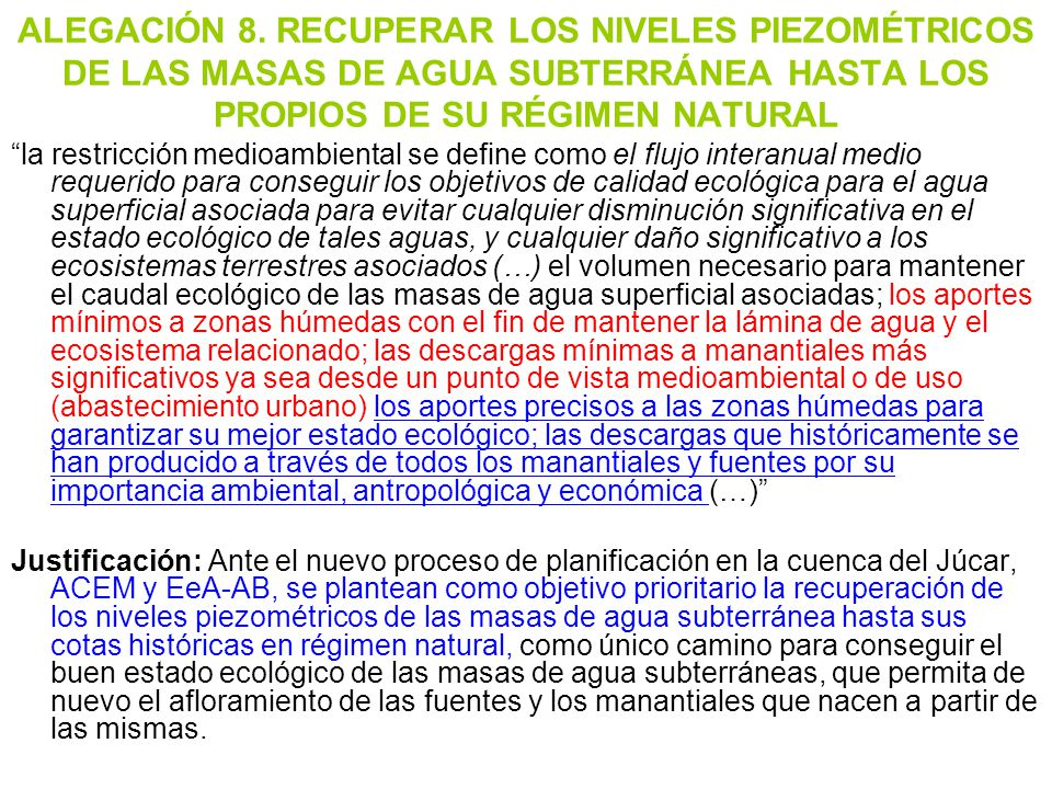 ALEGACIÓN 8. RECUPERAR LOS NIVELES PIEZOMÉTRICOS DE LAS MASAS DE AGUA SUBTERRÁNEA HASTA LOS PROPIOS DE SU RÉGIMEN NATURAL