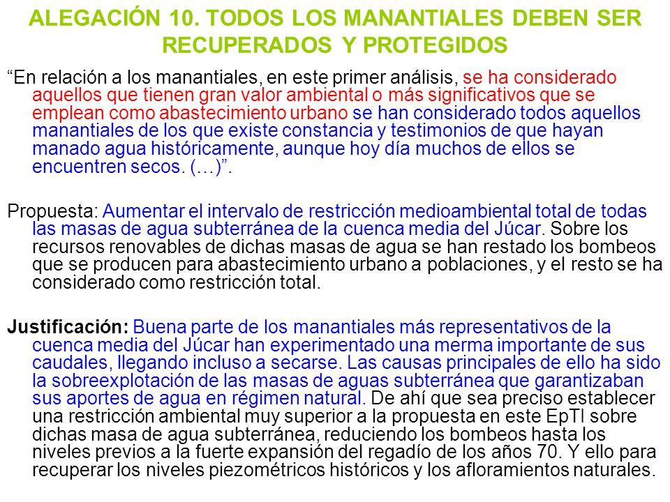 ALEGACIÓN 10. TODOS LOS MANANTIALES DEBEN SER RECUPERADOS Y PROTEGIDOS