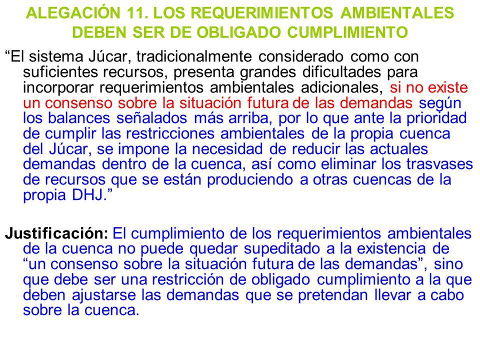 ALEGACIÓN 11. LOS REQUERIMIENTOS AMBIENTALES DEBEN SER DE OBLIGADO CUMPLIMIENTO