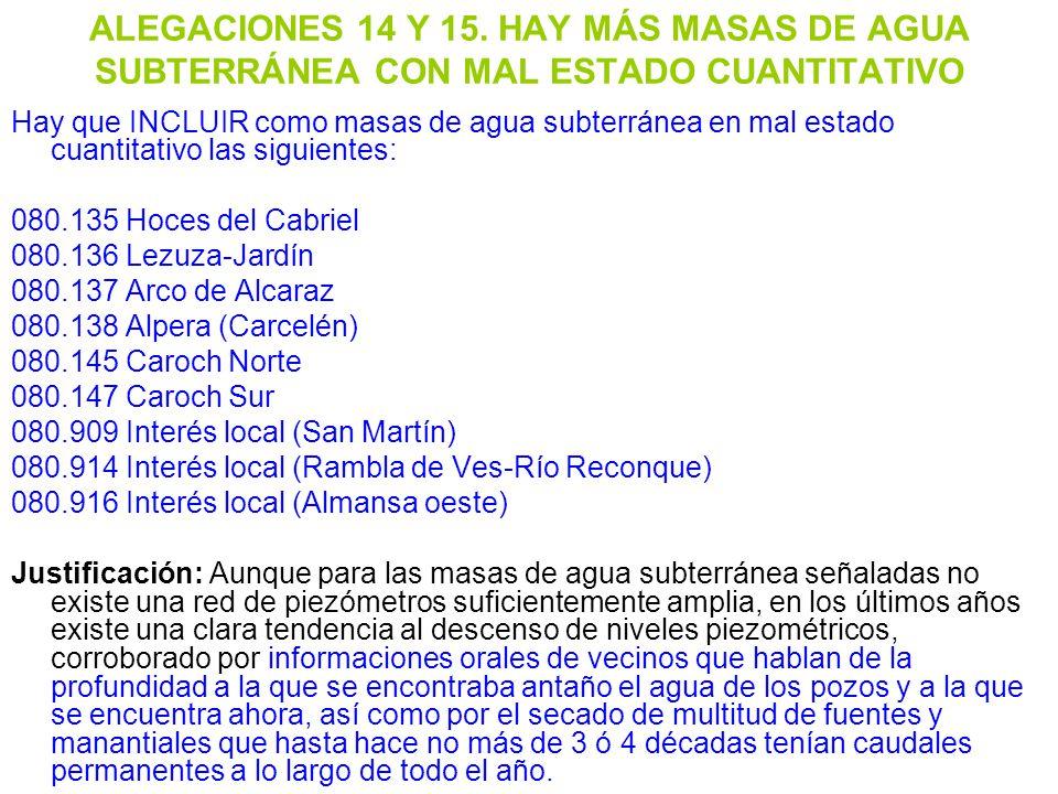 ALEGACIONES 14 Y 15. HAY MÁS MASAS DE AGUA SUBTERRÁNEA CON MAL ESTADO CUANTITATIVO