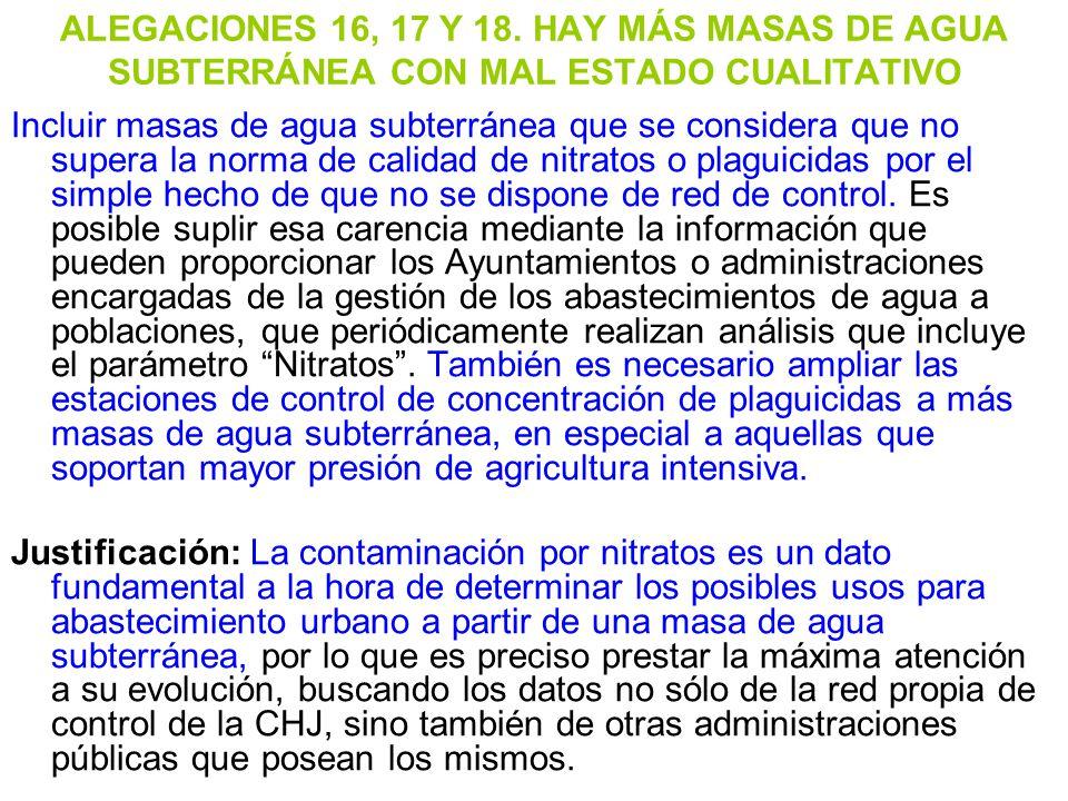 ALEGACIONES 16, 17 Y 18. HAY MÁS MASAS DE AGUA SUBTERRÁNEA CON MAL ESTADO CUALITATIVO