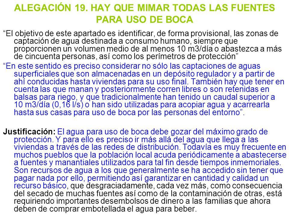 ALEGACIÓN 19. HAY QUE MIMAR TODAS LAS FUENTES PARA USO DE BOCA