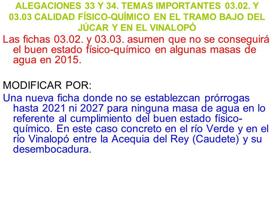 ALEGACIONES 33 Y 34. TEMAS IMPORTANTES 03. 02. Y 03