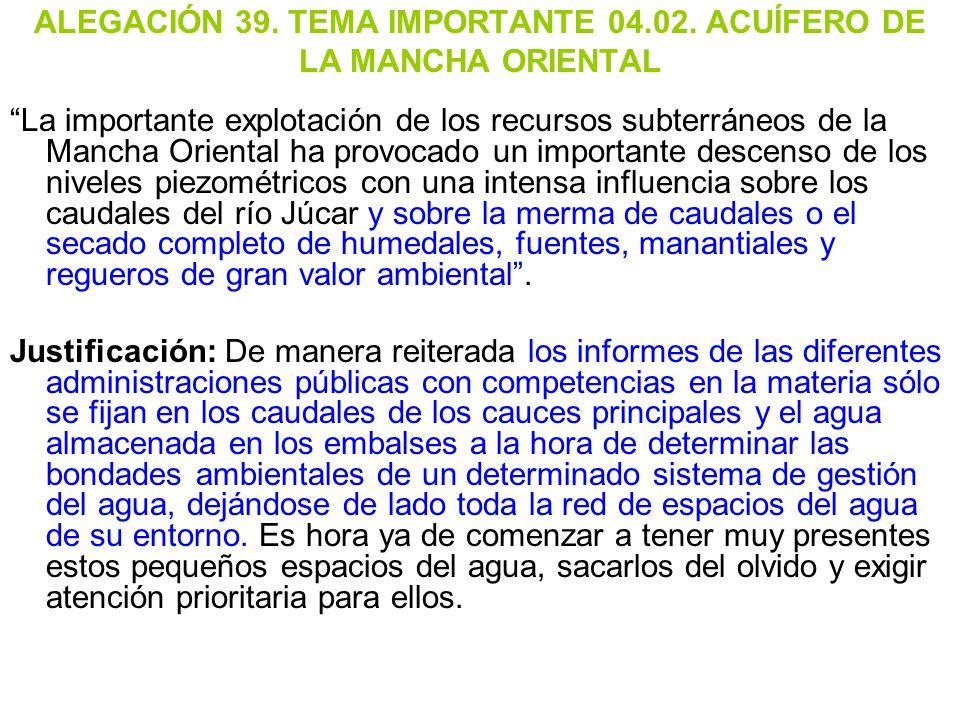 ALEGACIÓN 39. TEMA IMPORTANTE 04.02. ACUÍFERO DE LA MANCHA ORIENTAL