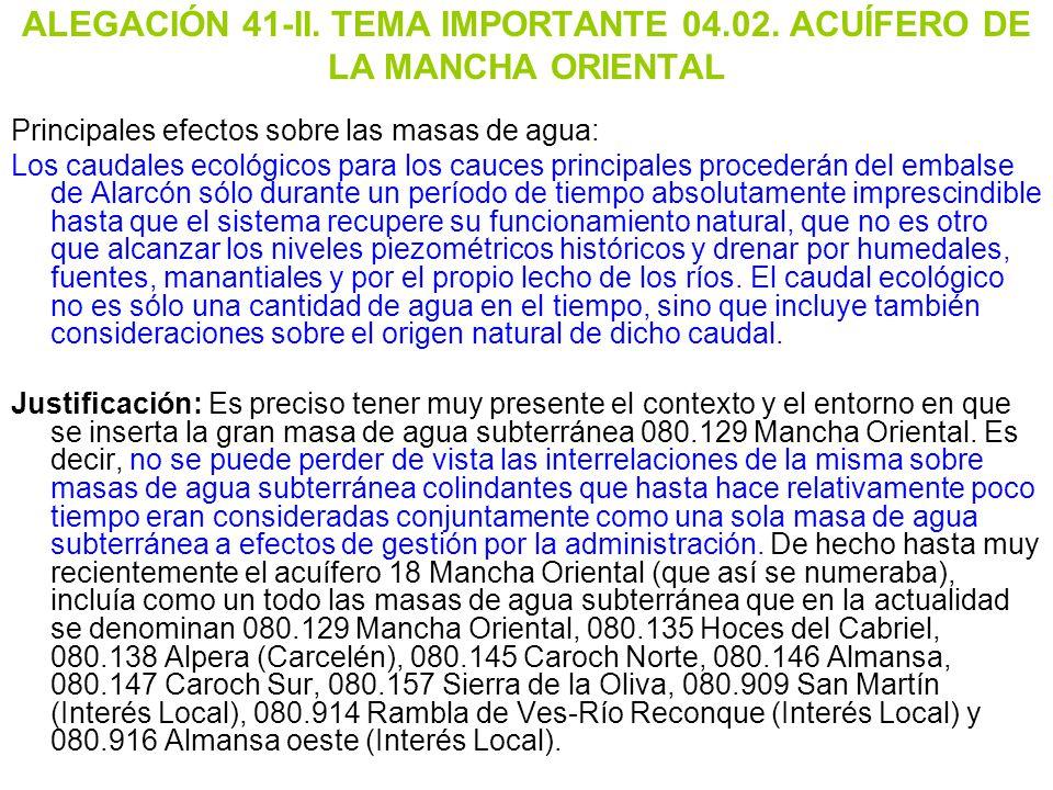 ALEGACIÓN 41-II. TEMA IMPORTANTE 04.02. ACUÍFERO DE LA MANCHA ORIENTAL