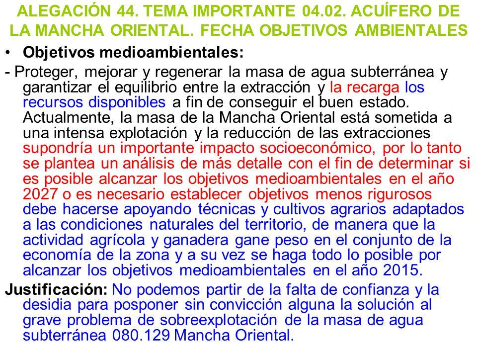 ALEGACIÓN 44. TEMA IMPORTANTE 04. 02. ACUÍFERO DE LA MANCHA ORIENTAL