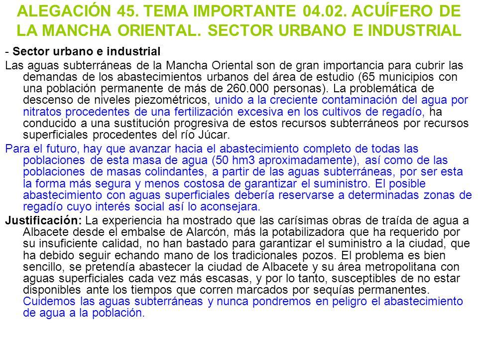 ALEGACIÓN 45. TEMA IMPORTANTE 04. 02. ACUÍFERO DE LA MANCHA ORIENTAL