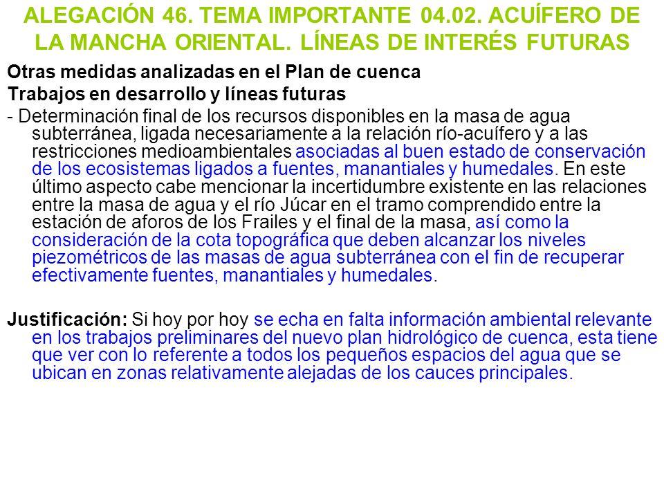ALEGACIÓN 46. TEMA IMPORTANTE 04. 02. ACUÍFERO DE LA MANCHA ORIENTAL