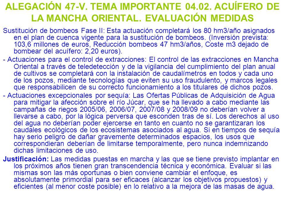 ALEGACIÓN 47-V. TEMA IMPORTANTE 04. 02. ACUÍFERO DE LA MANCHA ORIENTAL