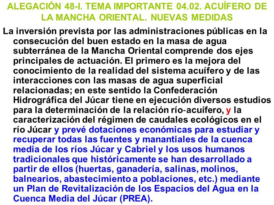 ALEGACIÓN 48-I. TEMA IMPORTANTE 04. 02. ACUÍFERO DE LA MANCHA ORIENTAL
