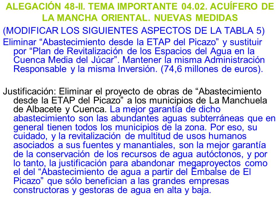 ALEGACIÓN 48-II. TEMA IMPORTANTE 04.02. ACUÍFERO DE LA MANCHA ORIENTAL. NUEVAS MEDIDAS