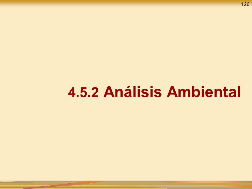 126 4.5.2 Análisis Ambiental