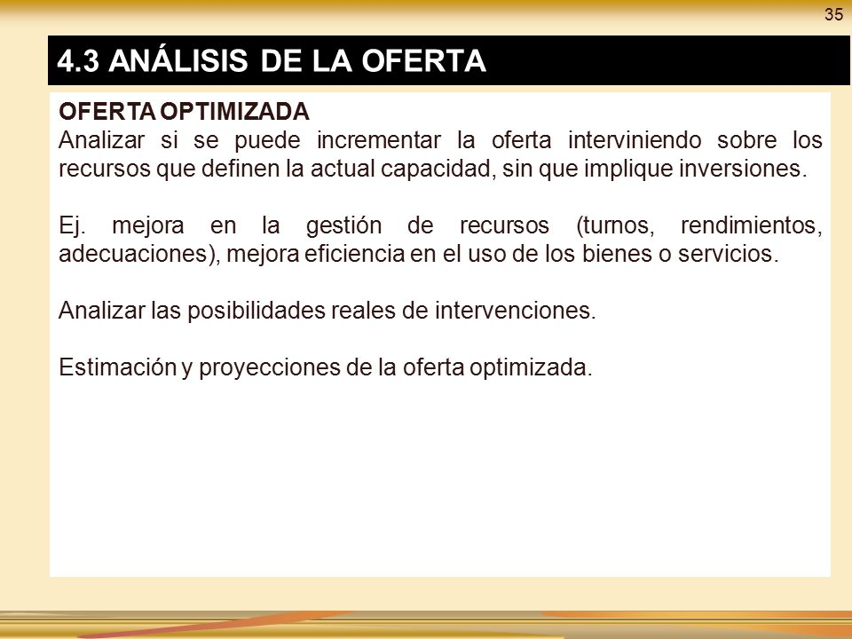 4.3 ANÁLISIS DE LA OFERTA OFERTA OPTIMIZADA